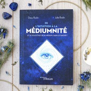 Livre De L'Intuition à la Médiumnité Daisy et Julie Bodin Plumes de Gaïa