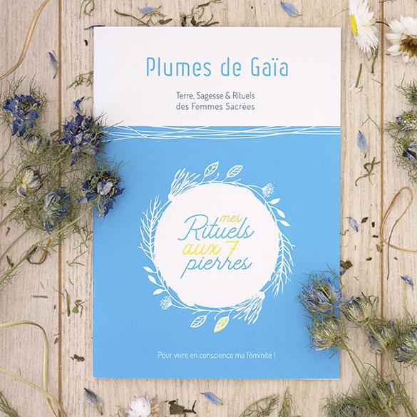 Livret Rituels des 7 Pierres Plumes de Gaïa