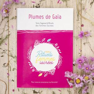 Livret Rituels des Femmes Sacrées Plumes de Gaïa